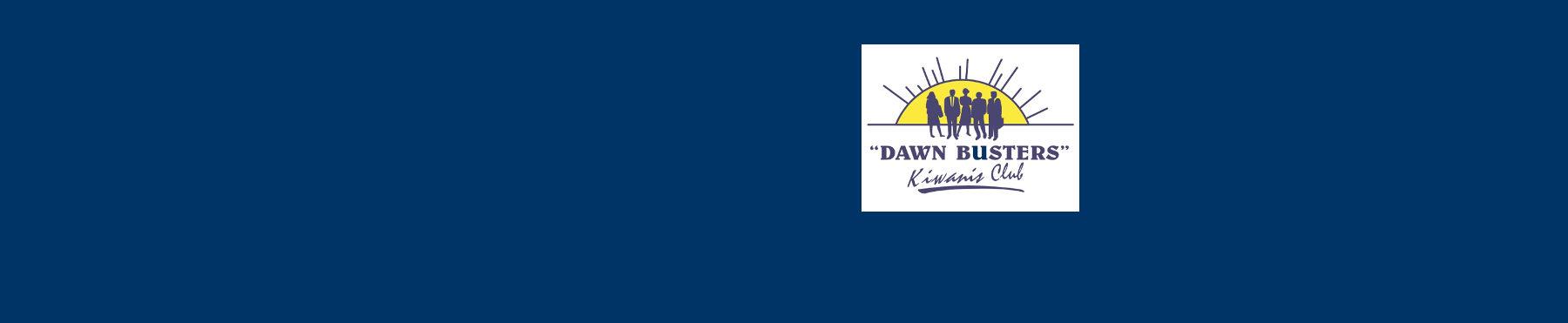 Dawn Busters, Metairie LA