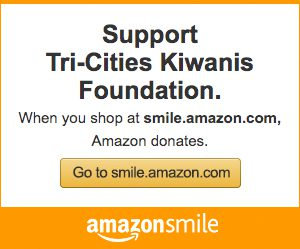 Support Tri-Cities Kiwanis Foundation. When you shop at smile.amazon.com, Amazon donates.